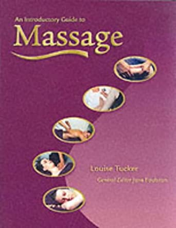 Introductory Guide to Massage Louise Tucker