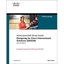 Designing for Cisco Internetwork Solutions (DESGN) (Authorized CCDA Self-Study Guide) (Exam 640-863) (2nd Edition) by Diane Teare (2007-10-22)