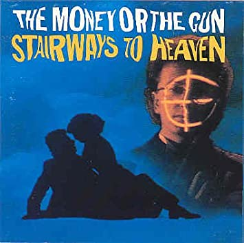 Stairways To Heaven The Money Or The Gun Uk Import Various