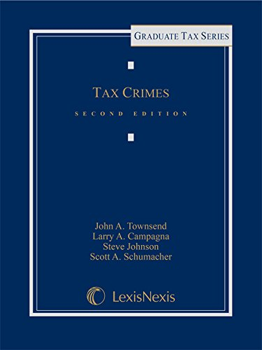 Tax Crimes (2015) (Lexisnexis Graduate Tax Series)