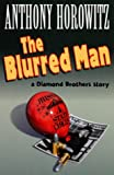 The Blurred Man - A Diamond Brothers Story
