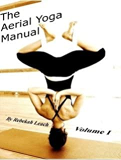 Aerial yoga the low fly zone the aerial attitude volume 2 the aerial yoga manual vol1 fandeluxe Choice Image