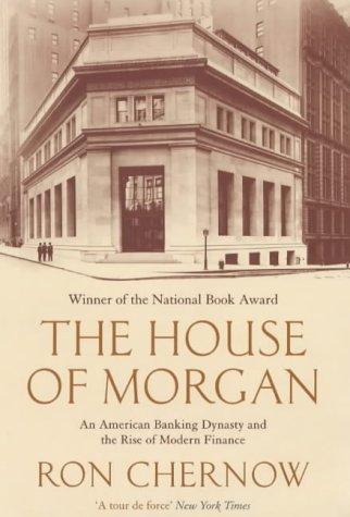 The House Of Morgan: Amazon.es: Chernow, Ron: Libros en ...