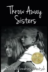 Throw Away Sisters Paperback
