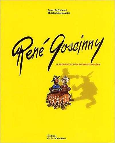 Livre gratuits René Goscinny : La première vie d'un scénariste de génie pdf