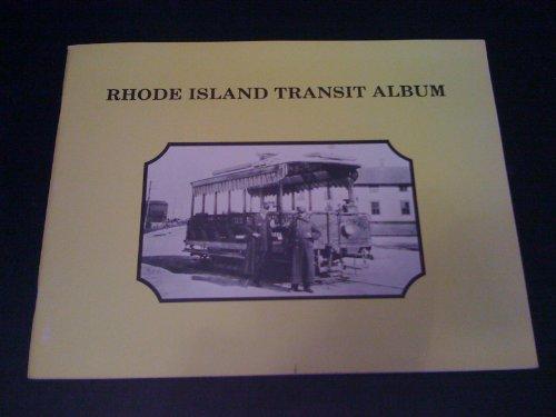 Island Album - Rhode Island Transit Album (Bulletin, Boston Street Railway Association, No. 15)