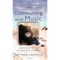 Communing with Music: Practicing the Art of Conscious Listening book cover