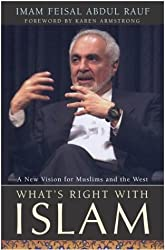 What's Right with Islam : A New Vision for Muslims and the West
