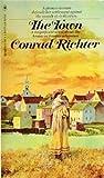 The Town, Conrad Richter, 0553085301