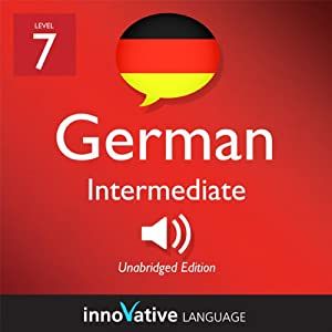 Learn German - Level 7: Intermediate German, Volume 2: Lessons 1-25 Audiobook