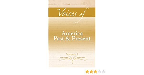 Amazon voices of america past and present volume i amazon voices of america past and present volume i 9780321411617 robert a divine t h breen george m fredrickson deceased r hal williams fandeluxe Gallery