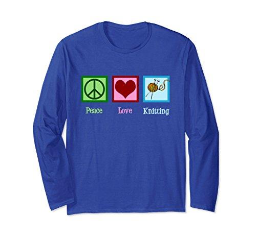 Peace Love Knitting (Unisex Peace Love Knitting Long Sleeve T-Shirt Small Royal Blue)