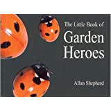 Little Book of Garden Heroes (Centre for Alternative Technology)