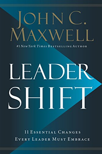 (Leadershift: The 11 Essential Changes Every Leader Must Embrace)