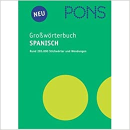 Amazon.com: PONS Grosswoerterbuch Spanisch - Deutsch