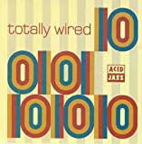 Totally Wired Vol.10