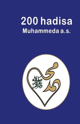 200 hadisa Muhammeda a.s.: 200 Hadith