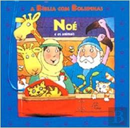 Noé e os Animais (Portuguese Edition): Allia Zobel-Nolan: 9789727512829: Amazon.com: Books
