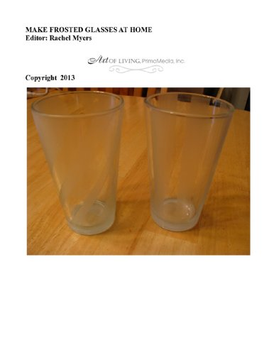 How to Make Frosted Glasses Easily at Home (the basic Art of ...by Maria Liberati tm)
