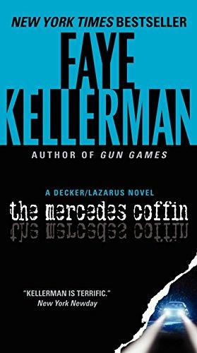 The Mercedes Coffin: A Decker/Lazarus Novel (Decker/Lazarus Novels) [Faye Kellerman] (De Bolsillo)
