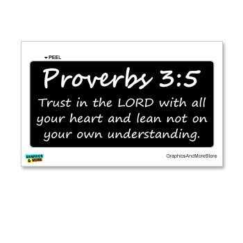 Proverbs 3-5 – Christian – Bible – Window Bumper Locker Sticker