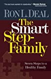 The Smart Stepfamily, Ron L. Deal, 076420159X