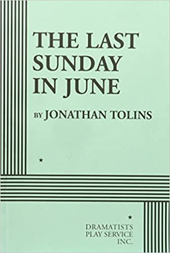 The Last Sunday in June - Acting Edition