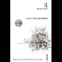 English for Journalists: Twentieth Anniversary Edition: Volume 2 (Media Skills)