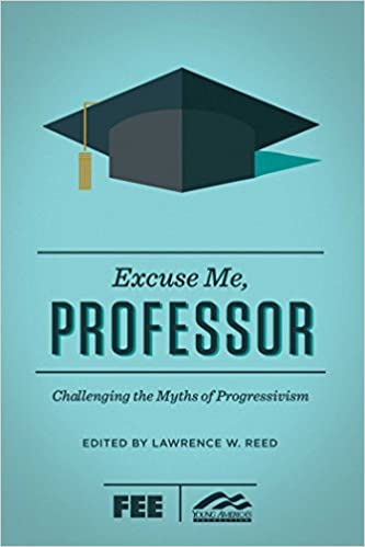 Amazon.com: Excuse Me, Professor: Challenging the Myths of ...