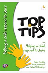 Helping Children Respond to Christ (Top Tips) Paperback