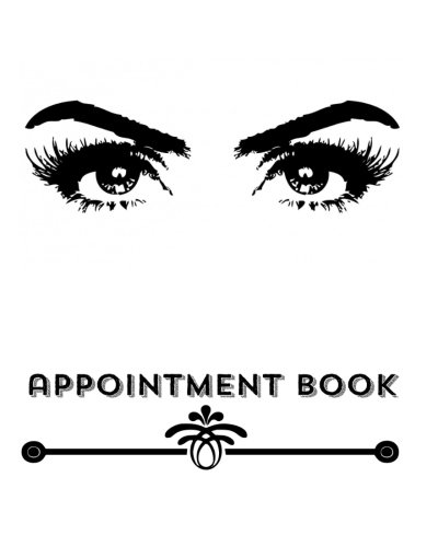 """Column Appointment Book (Appointment Book: Pretty Eyes Design   3 Column Daily Appointment Book for Salons, Spas, cosmetologists , Barbers and other Business   Including Space ... 10"""" Paperback (Appointment Books) (Volume 12))"""