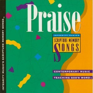 Integrity Music's Scripture Memory Songs: Praise Contemporary Music Teaching God's Word by Integrity Media