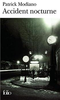 Accident nocturne par Modiano