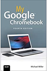 My Google Chromebook (4th Edition) Paperback
