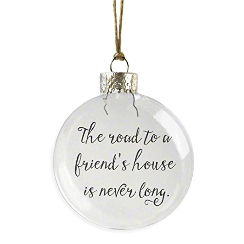 The Road To A Friends House Is Never Long - Glass Ornament by Skel Design