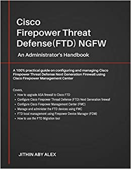 Cisco Firepower Threat Defense(FTD) NGFW: An Administrator's