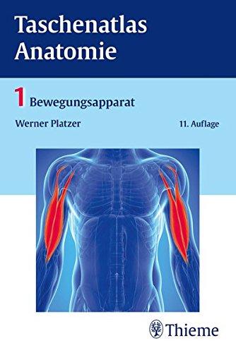 Taschenatlas Anatomie, Band 1: Bewegungsapparat: Amazon.de: Werner ...