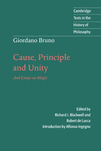 Books : Giordano Bruno: Cause, Principle and Unity: And Essays on Magic (Cambridge Texts in the History of Philosophy)