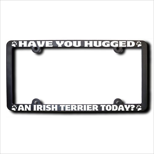 Have You Hugged IRISH TERRIER License Plate Frame