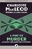 A Pint of Murder: The Madoc And Janet Rhys Mysteries: Volume 1