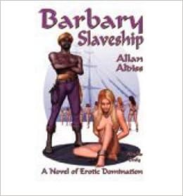 Book [ [ [ Barbary Slaveship [ BARBARY SLAVESHIP BY Aldiss, Allan ( Author ) May-24-2006[ BARBARY SLAVESHIP [ BARBARY SLAVESHIP BY ALDISS, ALLAN ( AUTHOR ) MAY-24-2006 ] By Aldiss, Allan ( Author )May-24-2006