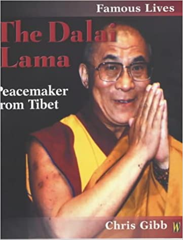 Famous Lives: The Dalai Lama: Peacemaker from Tibet (Famous Lives 2)