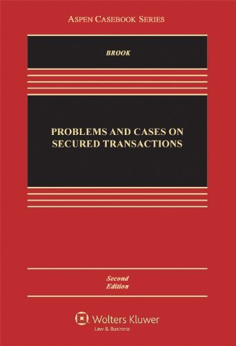 Problems and Cases on Secured Transactions, Second Edition (Aspen Casebook Series) by James Brook - Aspen Shopping Mall