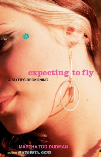 Read Online Expecting to Fly: A Sixties Reckoning pdf