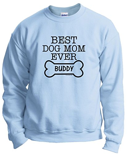 Personalized Dog Gift Personalized Dog Gift Best Dog Mom Ever Custom Name Crewneck Sweatshirt 2XL LtBlu Light - Sweatshirt Crewneck Custom