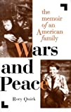 Wars and Peace, Rory F. Quirk, 0891416838