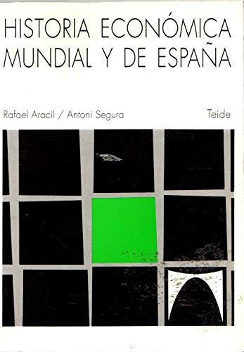 HISTORIA ECON. MUNDIAL-ESPA¿A: Amazon.es: Aracil , R. Y Segura , A.: Libros