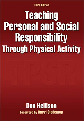 Teaching Personal and Social Responsibility Through...