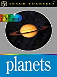 Teach Yourself the Planets, David A. Rothery, 0658004867
