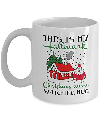 This Is My Hallmark Christmas Movie Watching Mug 11oz Funny Gift Mug by Vinci Style